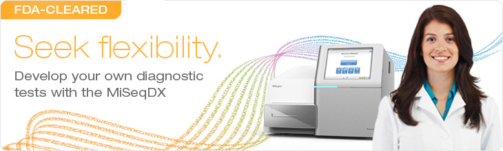 Seek flexibility. Develop your own diagnostic tests with the MiSeqDx.
